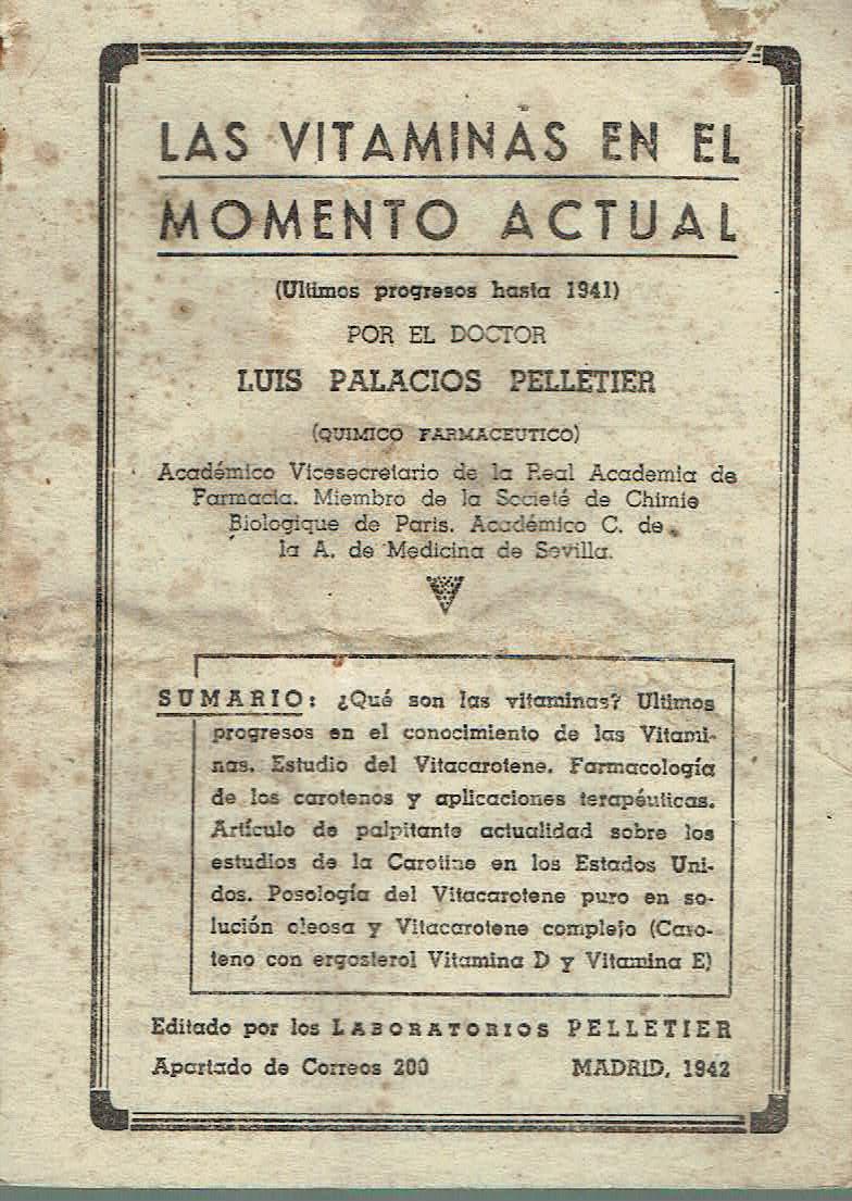 Las vitaminas en el momento actual �ltimos progresos hasta 1941 - Dr. Luis Palacios Pelletier
