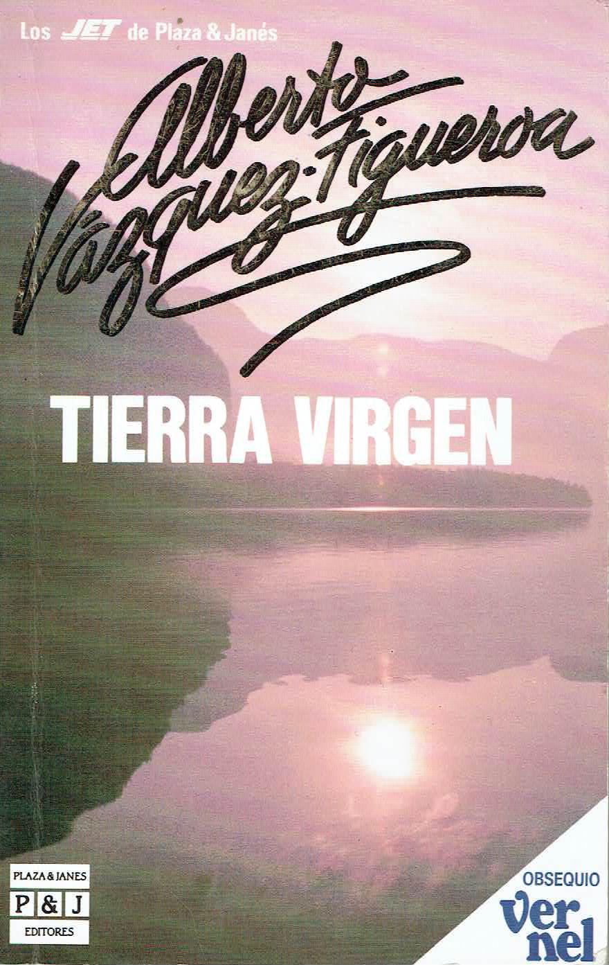 Tierra virgen - Alberto V�zquez-Figueroa