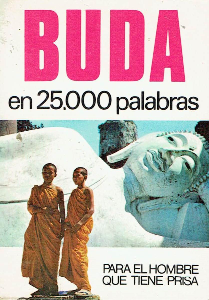 Buda en 25.000 palabras Para el hombre que tiene prisa - R. Crossbow