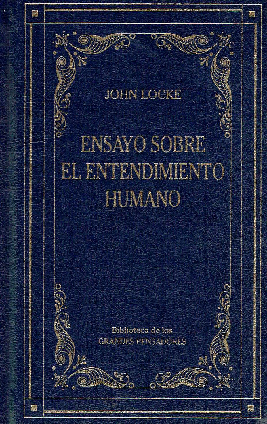 Ensayo sobre el entendimiento humano - John Locke