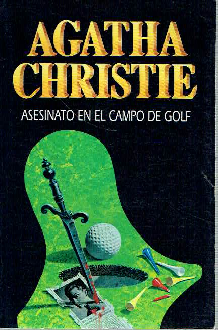 Asesinato en el campo de golf - Agatha Christie